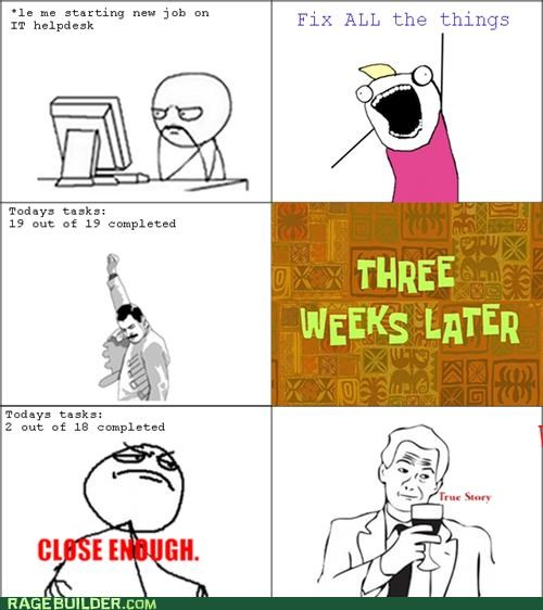 all the things Close Enough Rage Comics tasks - 5355954688