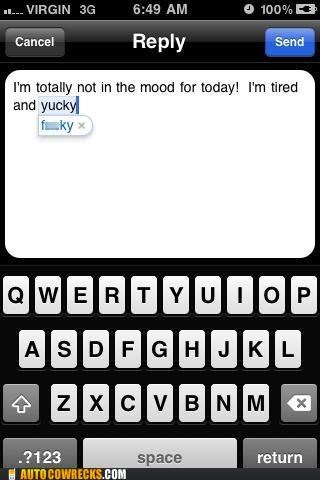 autocorrect mood swears tired yucky - 5356342784