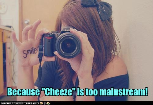 camera cheese hipsterlulz mainstream smile - 5356646144