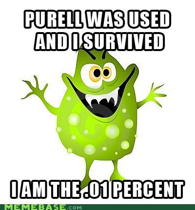 ads,germs,hands,Memes,Purell,survival