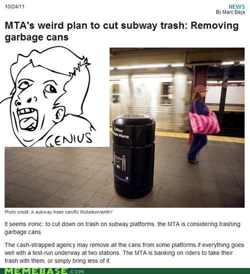 cans dumb genius Memes MTA transit trash - 5356946944