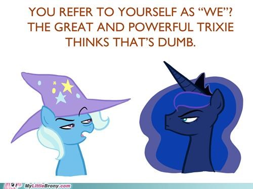 luna ponies royal voice third person trixie - 5357212416