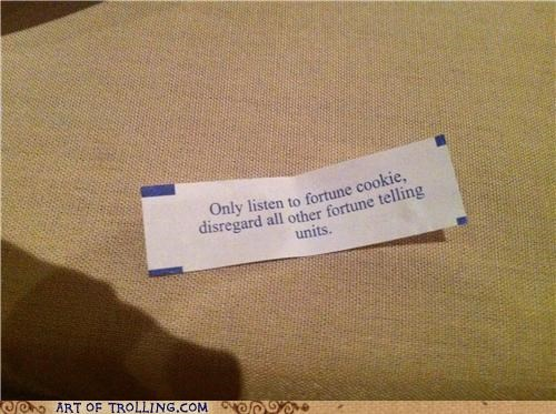 fortune fortune cookies IRL wtf - 5358176000