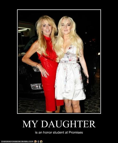 daughters,dina lohan,honor student,lindsay lohan,mothers,promises,rehab