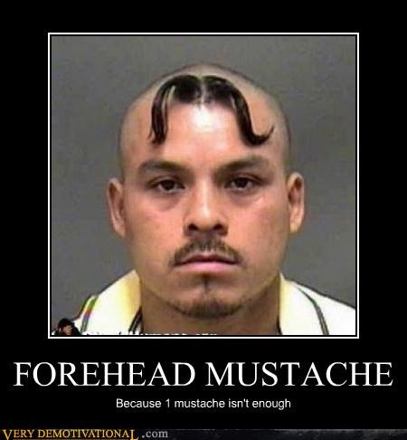 forehead Hall of Fame mustache Pure Awesome wtf - 5359527680