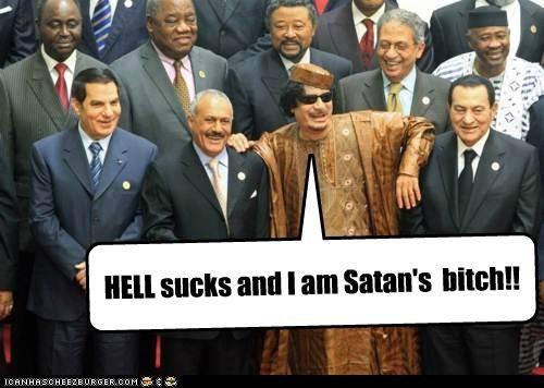 HELL sucks and I am Satan's bitch!!