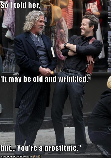 jeff bridges,lol,old,prostitutes,r-i-p-d,ryan reynolds,wrinkled