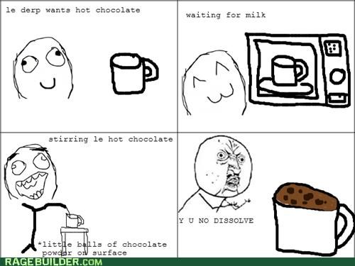 dissolve gross hot chocolate Rage Comics - 5360520960