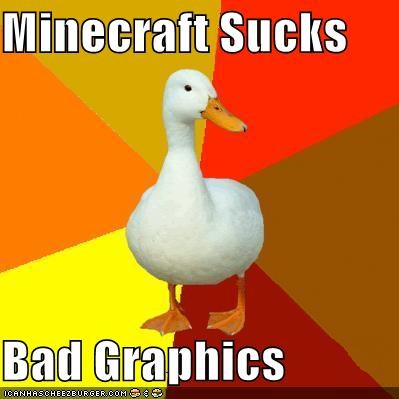 bad graphics minecraft Technologically Impaired Duck video games - 5360610560