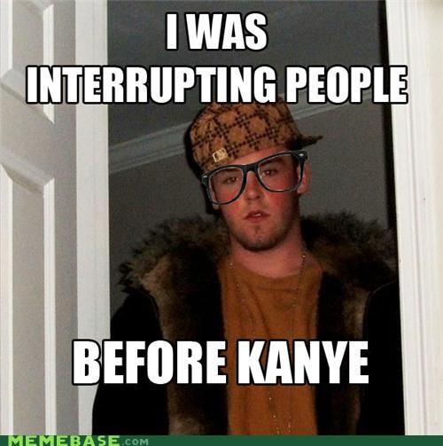 hipster interrupting kanye west scumbag Scumbag Steve - 5360734464