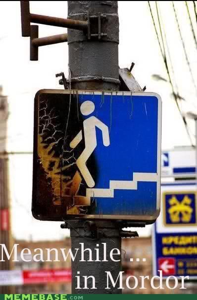 Memes,mordor,simply walk,street
