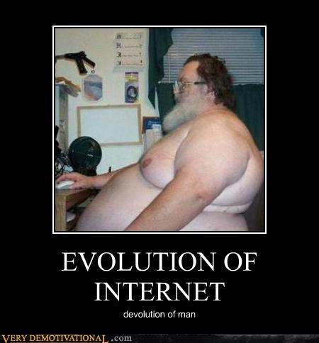 computer,evolution,fat guy,internet,Sad