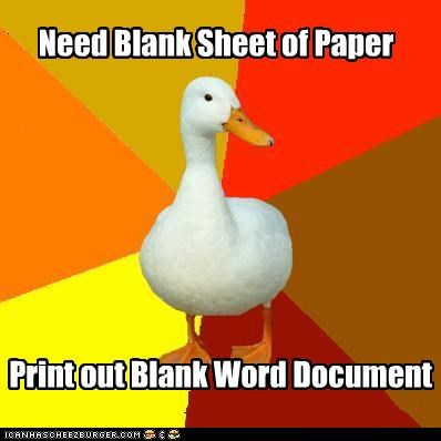 blank,document,paper,print,Technologically Impaired Duck