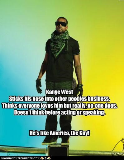 america,ego,kanye west,no one likes you,rappers,shut up