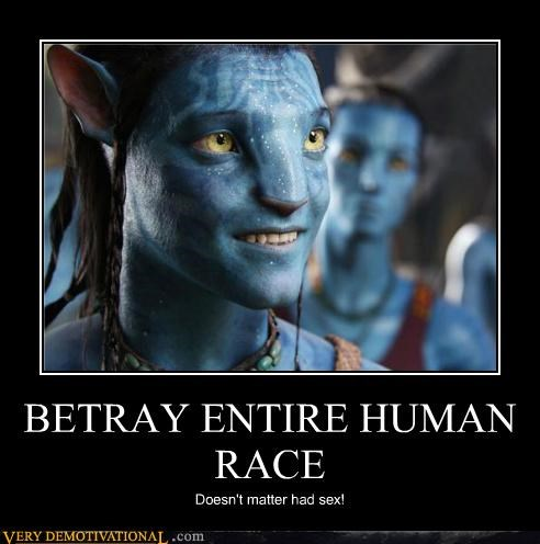 BETRAY ENTIRE HUMAN RACE Doesn't matter had sex!
