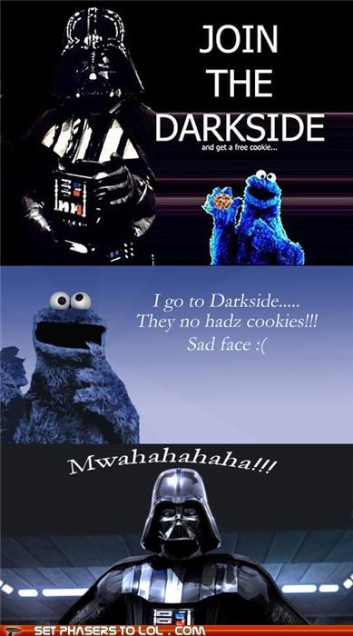 cookies,Cookie Monster,darth vader,lies,Sesame Street,star wars,the dark side