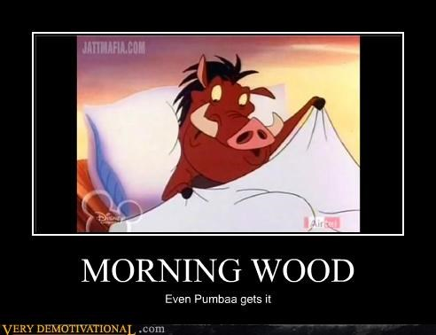 MORNING WOOD Even Pumbaa gets it