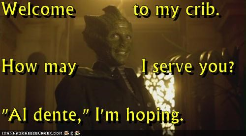 al dente,Reptilians,serve,silurians