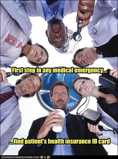 emergencies,hospitals,house,hugh laurie,insurance,TV