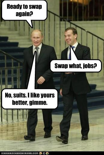 Ready to swap again? Swap what, jobs? No, suits. I like yours better, gimme.