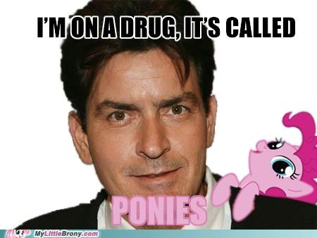 Charlie Sheen drugs Helluva Drug meme ponies - 5364816384