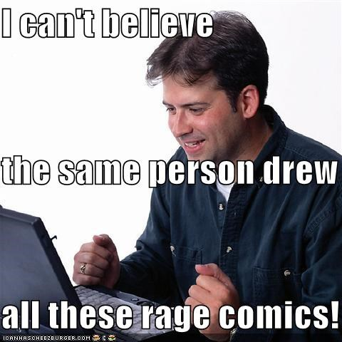 drawing Net Noob Rage Comics same dude