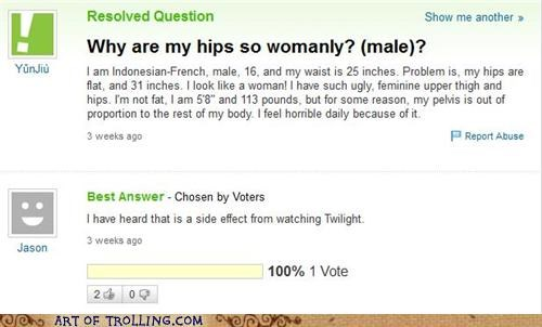 hips twilight womanly Yahoo Answer Fails