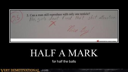 HALF A MARK for half the balls