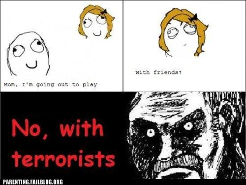 friends,kid,mom,outside,Parenting Fail,play,rage comic,terrorists
