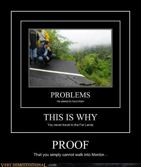 hilarious,mordor,proof,road,walk