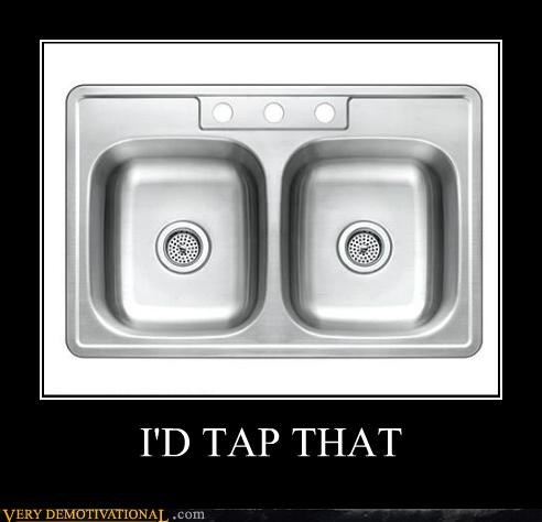 hilarious,pun,sink,tap that