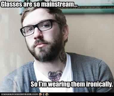 glasses hipster hipsterlulz irony vision impaired - 5372416256