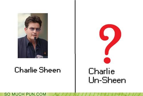 Charlie Sheen prefix seen sheen similar sounding surname un unseen - 5373480448