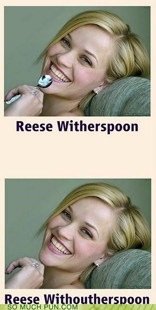 Hall of Fame literalism prefix Reese Witherspoon spoon suffix surname with without