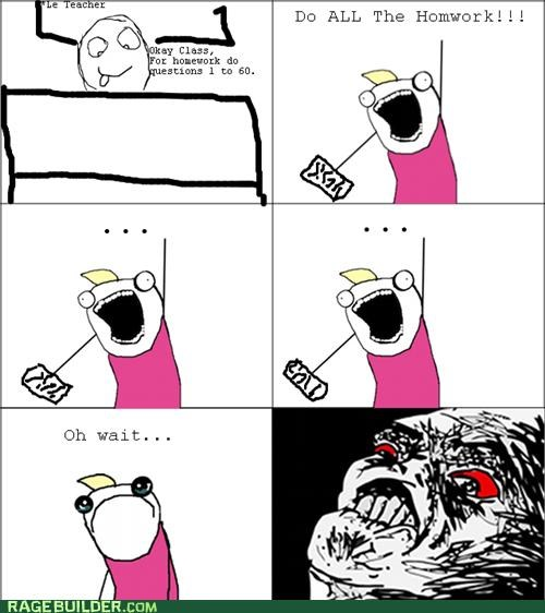 all the things homework Rage Comics school - 5376323840
