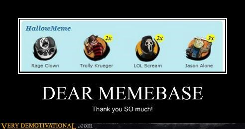 DEAR MEMEBASE Thank you SO much!