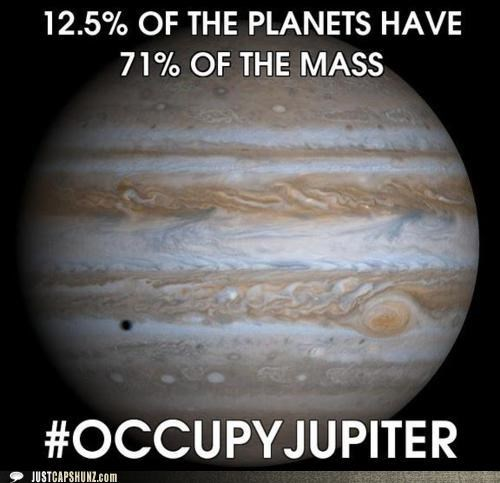 Mass occupy jupiter Occupy Wall Street planets solar system - 5378295808