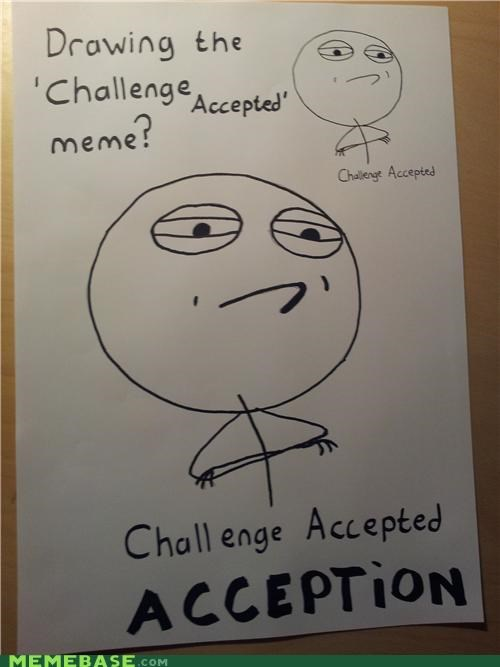 acception,Challenge Accepted,Inception,what,yo dawg