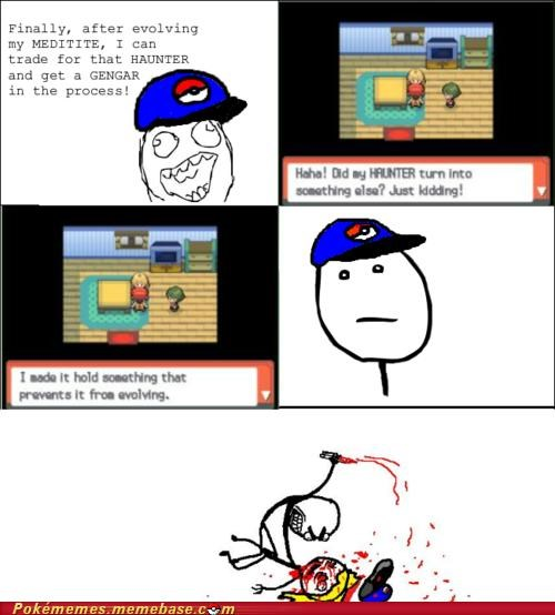 best of week everstone Evolve haunter just kidding killed you rage comic Rage Comics - 5379164928