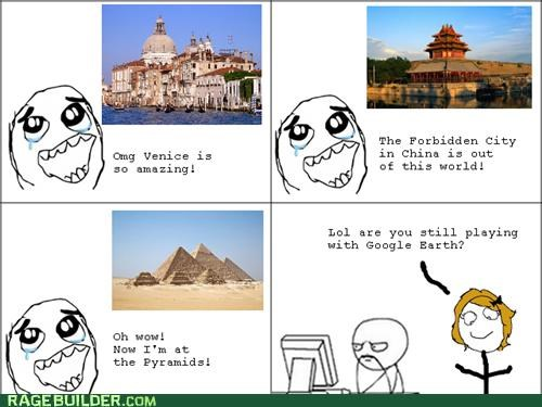 amazing google earth Rage Comics Travel - 5379316480