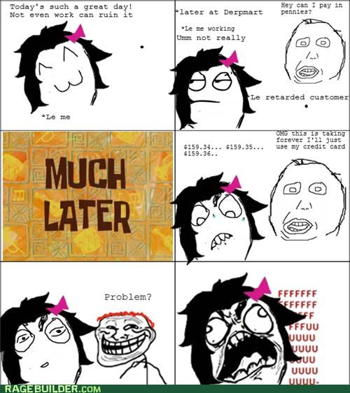 credit card,customer,good day,pennies,Rage Comics