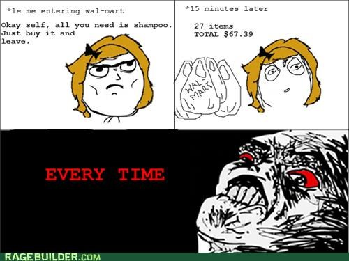every time,Rage Comics,shopping,Walmart