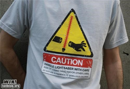 caution,lightsaber,nerdgasm,safety,shirt,star wars,warning