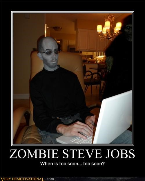 hilarious steve jobs too soon zombie - 5379853056