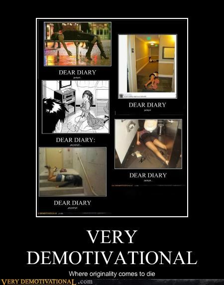 demotivational die hilarious originality wtf - 5381196800