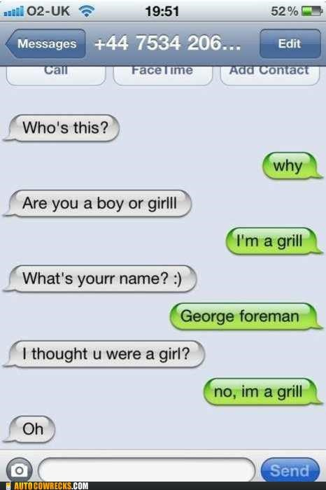 carousel george foreman girl grill Hall of Fame mistext spelling Trolling Wrong Numbers wrong number - 5382483456