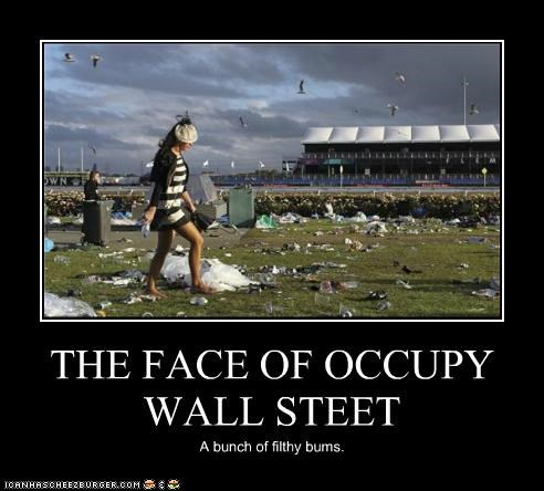 THE FACE OF OCCUPY WALL STEET A bunch of filthy bums.