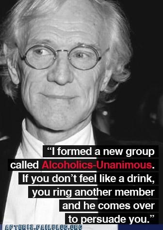 alcoholics alcoholism drinking drunk encouragement quote richard harris unanimous