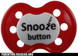 baby learn from my fail pacifier quiet sleeping snooze button - 5383627776
