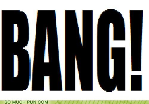 bang big big bang literalism the big bang - 5384283904